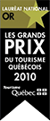 National GOLD Award Winner - 2010 Quebec Tourism Awards