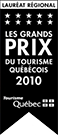 Regional Award Winner - Québec Tourism Awards 2010